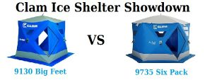 Clam Ice Shelter Showdown: 9130 Big Feet XL4000T vs 9735 Six Pack